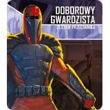 Doborowy gwardzista – zestaw przeciwnika