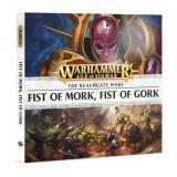 The Realmgate Wars: Fist of Mork, Fist of Gork (Audiodrama)