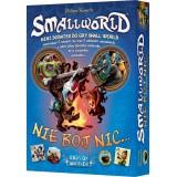 Small World PL - Nie Bój Nic...