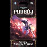 Warhammer 40 000: Podbój – Cykl Martwego świata –  Przeciw Wielkiemu Wrogowi