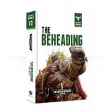 The Beast Arises 12: The Beheading (Hardback)