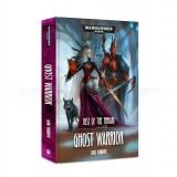 Rise of the Ynnari: Ghost Warrior (Hardback)