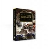 The Horus Heresy: Betrayer (Paperback)