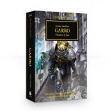 The Horus Heresy Book 42: Garro (Hardback)