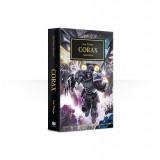 The Horus Heresy Book 40: Corax (Paperback)
